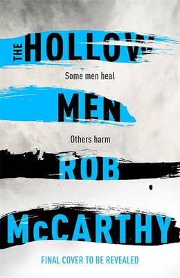 Rob McCarthy - The Hollow Men
