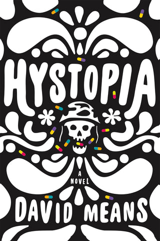 David Means - Hystopia