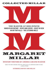 Margaret Millar - Collected Works Vol 1: The Master at Her Zenith