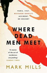 Mark Mills - Where Dead Men Meet