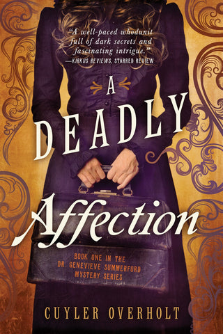 Cuyler Overholt - A Deadly Affection