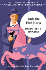 Dorothy B. Hughes - Ride the Pink Horse