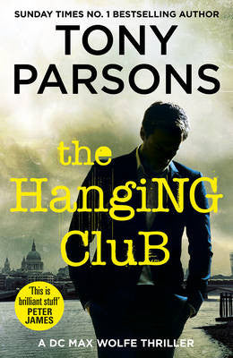 Tony Parsons - The Hanging Club