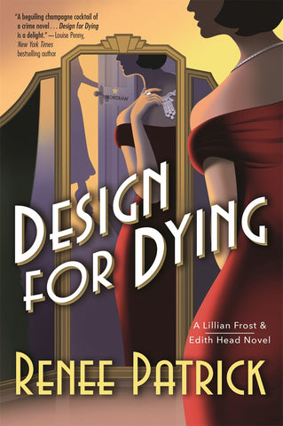Renee Patrick - Design for Dying