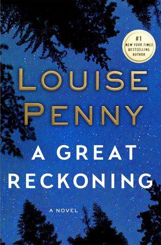 Louise Penny - A Great Reckoning