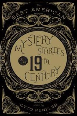 Otto Penzler, ed. - The Best American Mystery Stories of the 19th Century