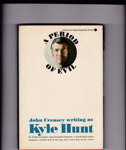 Hunt, Kyle (John Creasey) - A Period Of Evil