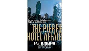 Simone, Daniel & Sacco, Nick - The Pierre Hotel Affair