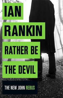 Ian Rankin - Rather Be The Devil
