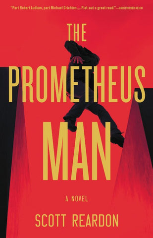 Scott Reardon - The Prometheus Man