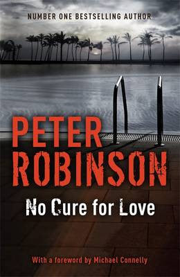 Peter Robinson - No Cure for Love (UK edition)
