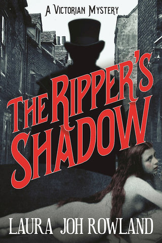 Laura Joh Rowland - The Ripper's Shadow