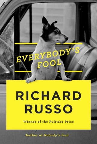 Richard Russo - Everybody's Fool