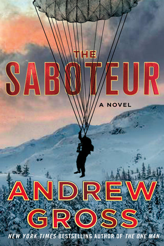 Andrew Gross- The Saboteur