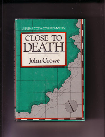 John Crowe - Close To Death