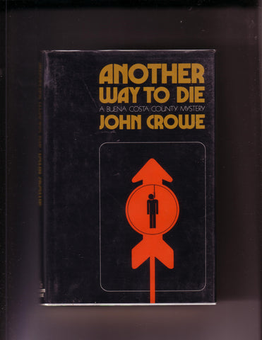 John Crowe - Another Way To Die