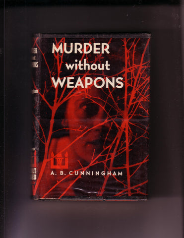 Cunningham, A.B. - Murder Without Weapons