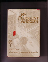 Dean, S.F.X. - By Frequent Anguish