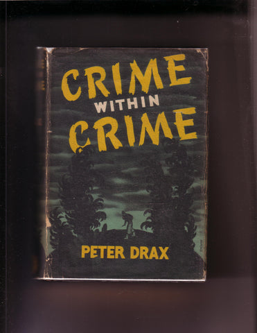 Drax, Peter - Crime Within Crime