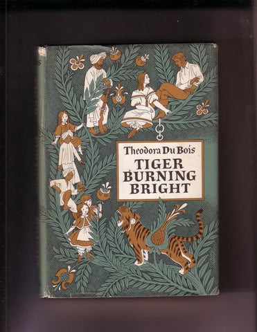 DuBois, Theodora - Tiger Burning Bright