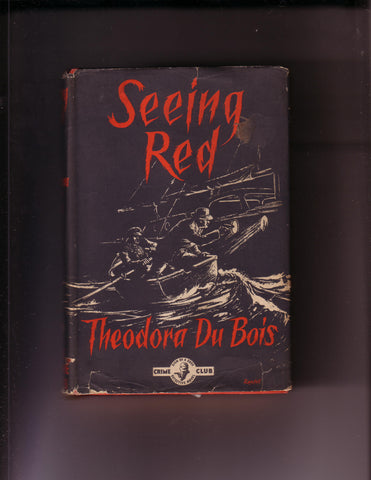 DuBois, Theodora - Seeing Red