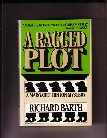 Richard Barth - A Ragged Plot