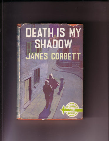 Corbett, James - Death Is My Shadow