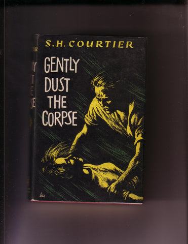 Courtier, S.H. - Gently Dust the Corpse
