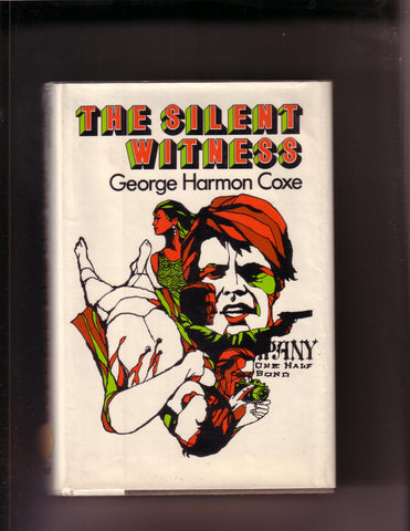 Coxe, George Harmon - The Silent Witness