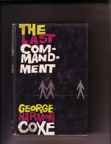 Coxe, George Harmon - The Last Commandment
