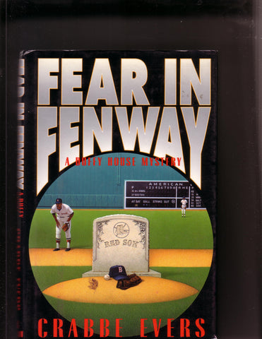 Evers, Crabbe - Fear In Fenway