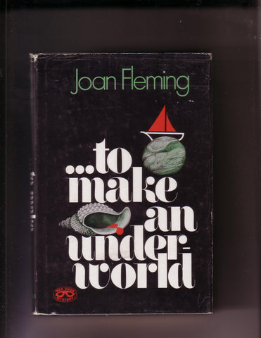 Fleming, Joan - ...To Make an Underworld
