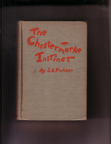 Fletcher, J.S. - The Chestermarke Instinct