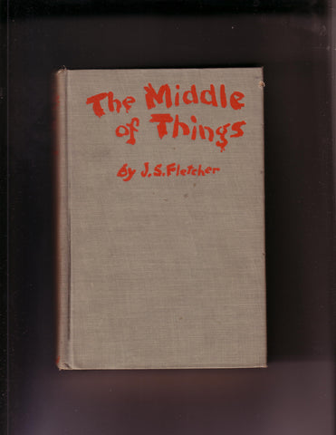 Fletcher, J.S. - The Middle of Things