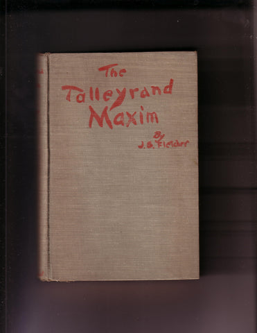 Fletcher, J.S. - The Talleyrand Maxim
