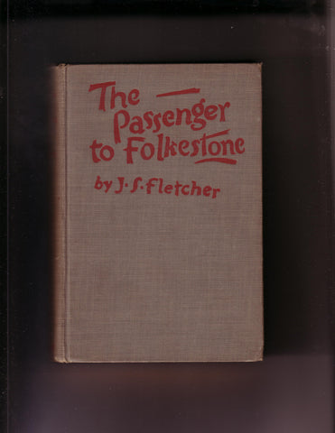 Fletcher, J.S. - The Passenger To Folkestone