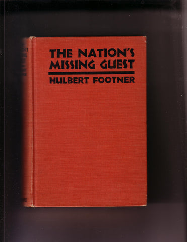 Footner, Hulbert - The Nation's Missing Guest