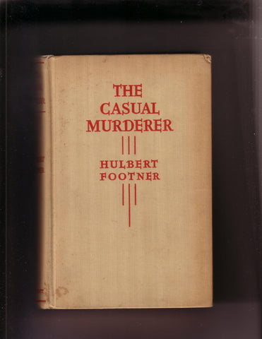 Footner, Hulbert - The Casual Murderer