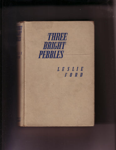 Ford, Leslie - Three Bright Pebbles