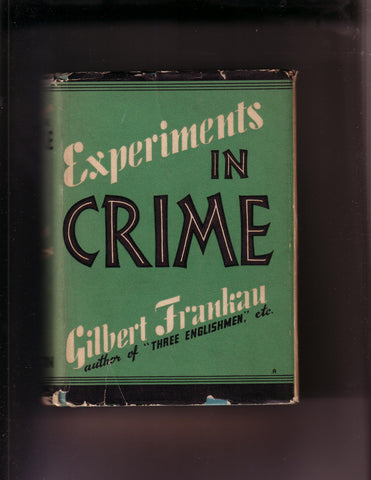 Frankau, Gilbert - Experiments In Crime