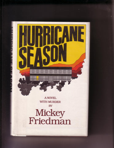 Friedman, Mickey - Hurricane Season