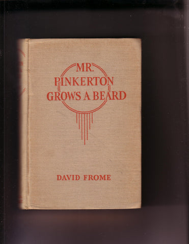 Frome, David - Mr. Pinkerton Grows a Beard
