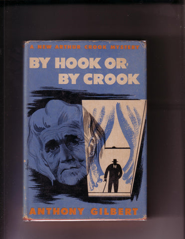 Gilbert, Anthony - By Hook Or By Crook