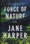 Jane Harper - Force of Nature - Signed