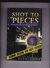 Michael O'Keefe - Shot To Pieces - Signed
