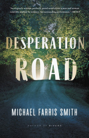 Michael Farris Smith - Desperation Road - Signed