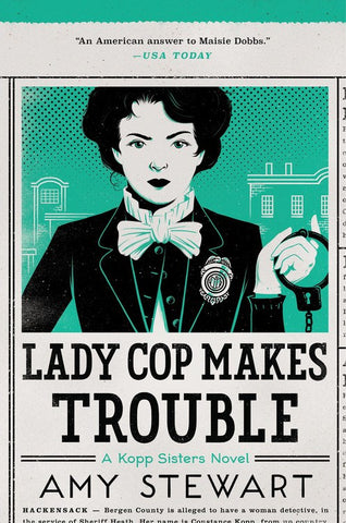 Amy Stewart - Lady Cop Makes Trouble