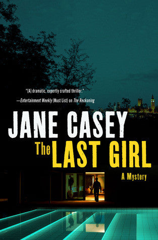 Jane Casey - The Last Girl (Paperback)