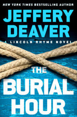 Jeffery Deaver - Burial Hour