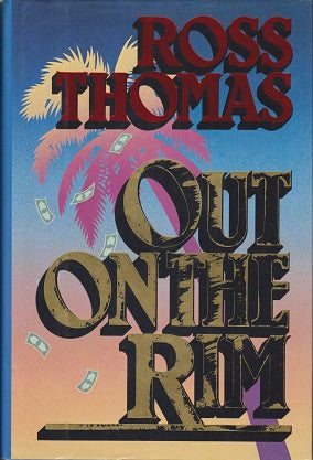 Thomas, Ross - Out on the Rim